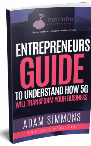 Entrepreneurs Guide To Understand How 5G Will Transform Your Business